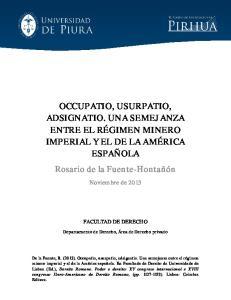 OCCUPATIO, USURPATIO, ADSIGNATIO. UNA SEMEJANZA ENTRE EL RÉGIMEN MINERO IMPERIAL Y EL DE LA AMÉRICA ESPAÑOLA