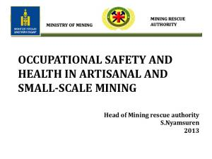 OCCUPATIONAL SAFETY AND HEALTH IN ARTISANAL AND SMALL-SCALE MINING