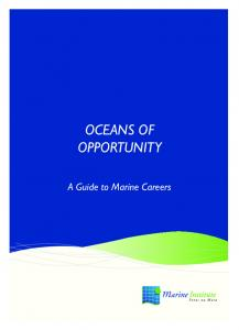 OCEANS OF OPPORTUNITY. A Guide to Marine Careers