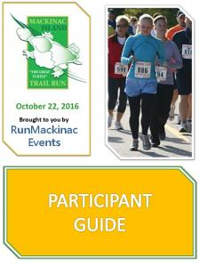 October 22, Brought to you by. RunMackinac Events