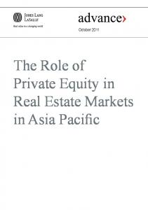 October The Role of Private Equity in Real Estate Markets in Asia Pacific