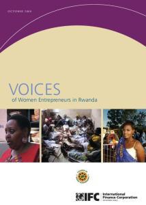 October Voices of Women Entrepreneurs in Rwanda A VOICES. of Women Entrepreneurs in Rwanda