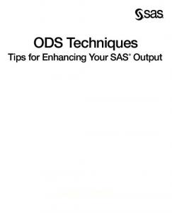 ODS Techniques Tips for Enhancing Your SAS