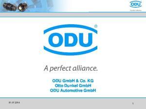 ODU GmbH & Co. KG Otto Dunkel GmbH ODU Automotive GmbH