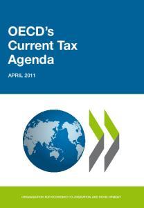 OECD s Current Tax Agenda