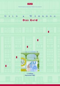 Oesterreichische Nationalbank. Das Geld