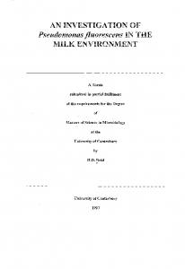 OF Pseudomonas fluorescens IN THE MILK ENVIRONMENT. A Thesis. submitted in partial fulfilment. of the requirements for the Degree.