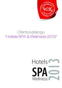 Oferta katalogu Hotele SPA & Wellness Hotels. Hotele SPA. Wellness