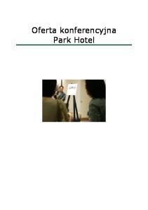 Oferta konferencyjna Park Hotel
