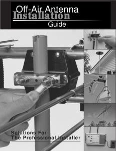 Off-Air Antenna. Installation. Guide. Solutions For The Professional Installer