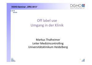 Off label use Umgang in der Klinik