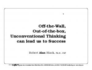 Off-the-Wall, Out-of-the-box, Unconventional Thinking can lead us to Success