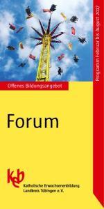 Offenes Bildungsangebot. Programm Februar bis August Forum
