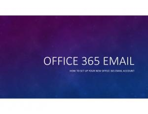 OFFICE 365  HOW TO SET UP YOUR NEW OFFICE 365  ACCOUNT