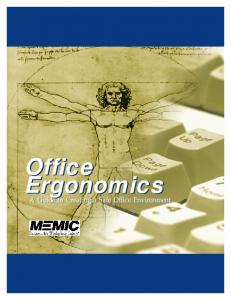 Office Ergonomics A Guide to Creating a Safe Office Environment A Guide to Creating a Safe Office Environment