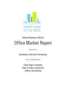 Office Market Report. Central Business District. Downtown Little Rock Partnership