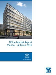 Office Market Report Vienna Autumn We live real estate