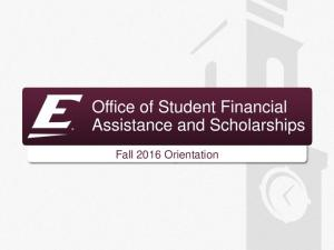 Office of Student Financial Assistance and Scholarships. Fall 2016 Orientation