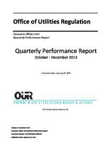 Office of Utilities Regulation. Quarterly Performance Report October - December 2013
