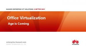 Office Virtualization. Age is Coming
