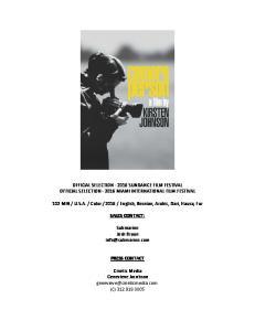 OFFICIAL SELECTION SUNDANCE FILM FESTIVAL OFFICIAL SELECTION MIAMI INTERNATIONAL FILM FESTIVAL