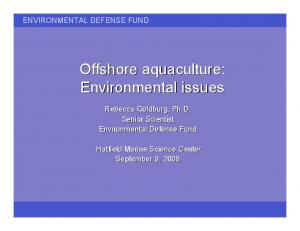 Offshore aquaculture: Environmental issues