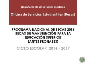 Oficina de Servicios Estudiantiles (Becas) CICLO ESCOLAR