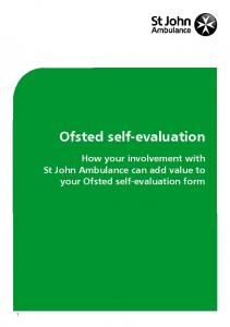 Ofsted self-evaluation. How your involvement with St John Ambulance can add value to your Ofsted self-evaluation form