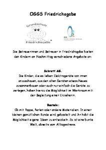 OGGS Friedrichsgabe. Die Betreuerinnen und Betreuer in Friedrichsgabe bieten den Kindern am Nachmittag verschiedene Angebote an: