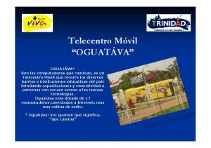 OGUATÁVA* * Oguatáva: voz guaraní que significa, que camina