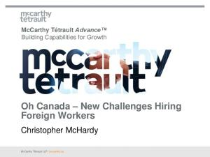 Oh Canada New Challenges Hiring Foreign Workers