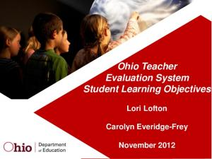 Ohio Teacher Evaluation System Student Learning Objectives