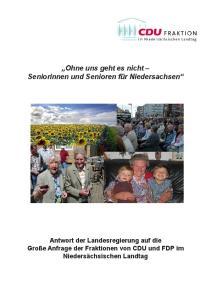 Ohne uns geht es nicht Seniorinnen und Senioren für Niedersachsen
