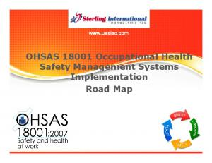 OHSAS18001 Occupational Health Safety Management Systems Implementation Road Map