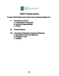 OHSU Trauma Service. Trauma Chief Resident and Trauma Intern Rotation Syllabus for: