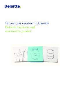 Oil and gas taxation in Canada Deloitte taxation and investment guides