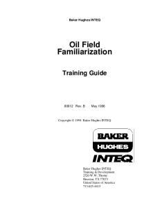 Oil Field Familiarization