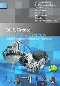 Oil & Grease Dispensing Systems...longer machine life with efficient lubrication