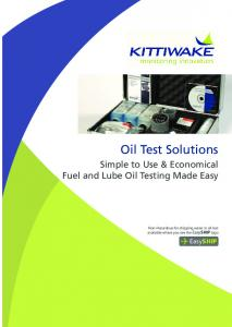 Oil Test Solutions. Simple to Use & Economical Fuel and Lube Oil Testing Made Easy. EasySHIP