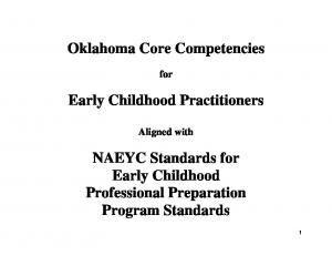 Oklahoma Core Competencies. Early Childhood Practitioners. NAEYC Standards for Early Childhood Professional Preparation Program Standards