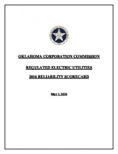 OKLAHOMA CORPORATION COMMISSION REGULATED ELECTRIC UTILITIES 2016 RELIABILITY SCORECARD