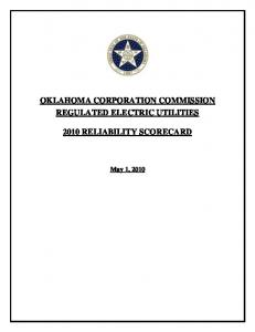 OKLAHOMA CORPORATION COMMISSION REGULATED ELECTRIC UTILITIES 2010 RELIABILITY SCORECARD