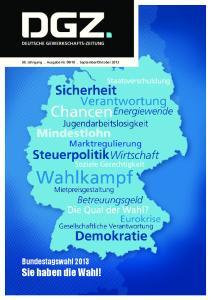 Oktober Bundestagswahl 2013 Sie haben die Wahl!