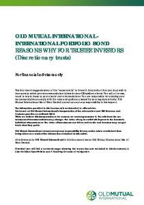 OLD MUTUAL INTERNATIONAL - INTERNATIONAL PORTFOLIO BOND REASONS WHY FOR TRUSTEE INVESTORS (Discretionary trusts)