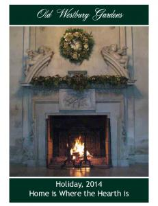 Old Westbury Gardens. Holiday, 2014 Home is Where the Hearth is