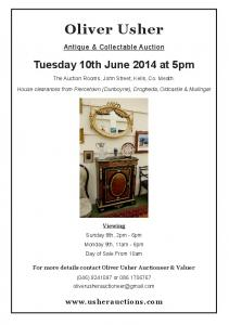 Oliver Usher. Antique & Collectable Auction. Tuesday 10th June 2014 at 5pm. The Auction Rooms, John Street, Kells, Co. Meath