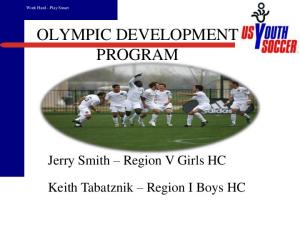 OLYMPIC DEVELOPMENT PROGRAM