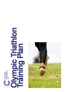 Olympic Triathlon. Training Plan