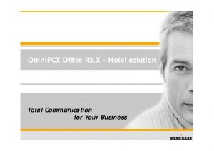OmniPCX Office R3.X Hotel solution. Total Communication for Your Business