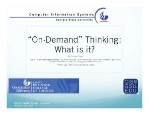On-Demand Thinking: What is it?